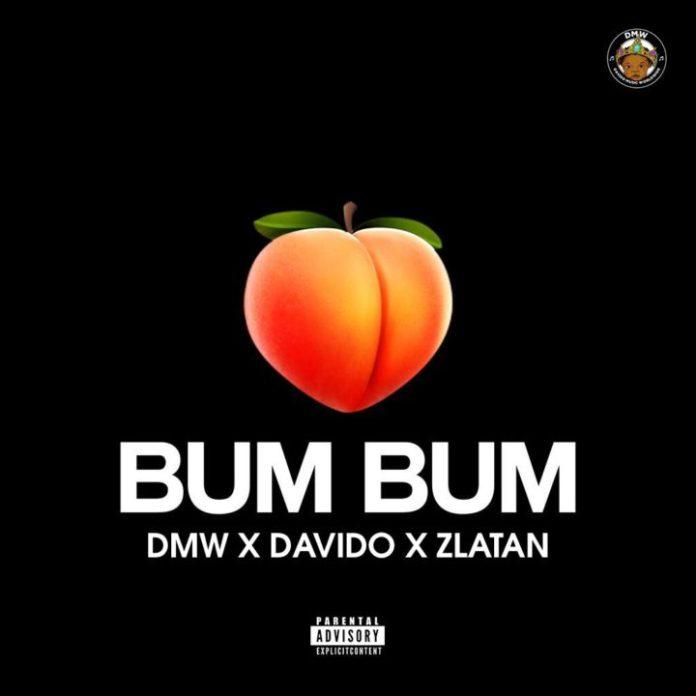 DMW feat Davido ft Zlatan — Bum Bum