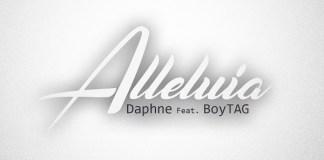 Daphne Feat BoyTag - Alleluia