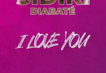 Sidiki Diabaté dans I love you
