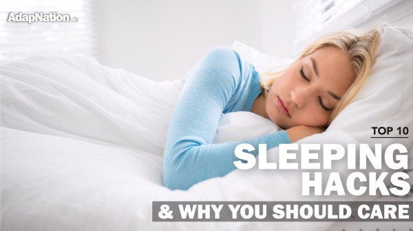 Article: Top 10 Sleep Hacks & Why You Should Care