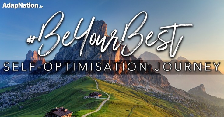 AdapNation #BeYourBest Self-Optimisation Journey