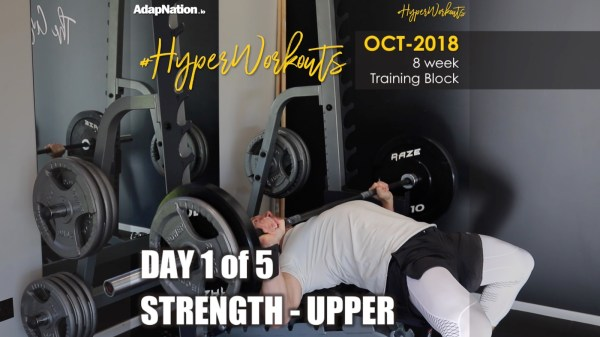 OCT-18 #HyperWorkouts Day 1 - Strength Upper
