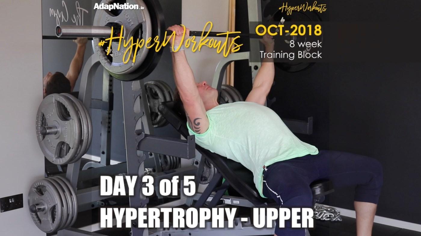 OCT-18 #HyperWorkouts - Hyper Upper