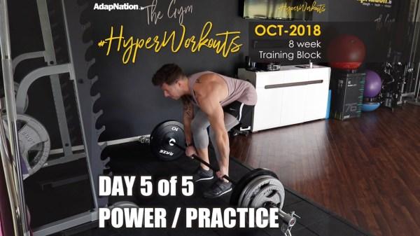 OCT-18 #HyperWorkouts Practice Power
