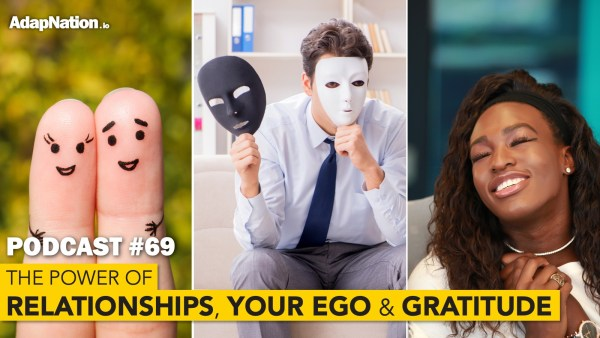 Podcast on relationships and ego