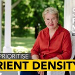 #97: How to Prioritise Nutrient Density ~Sally Fallon Morell (Weston A. Price)