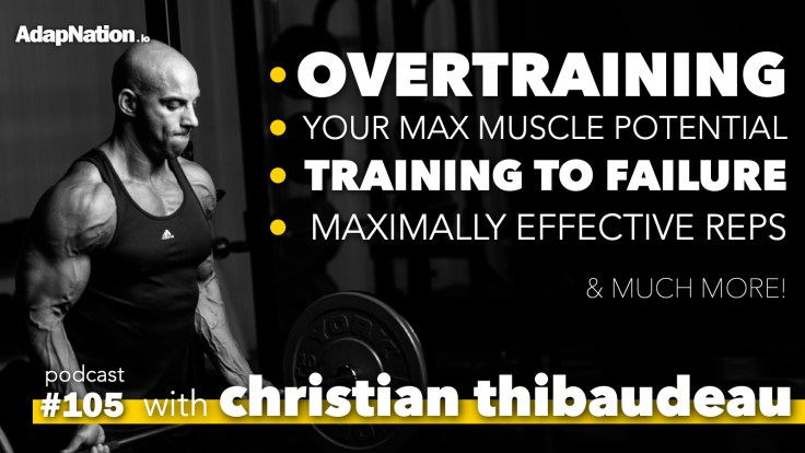 Christian Thibaudeau Podcast on Training