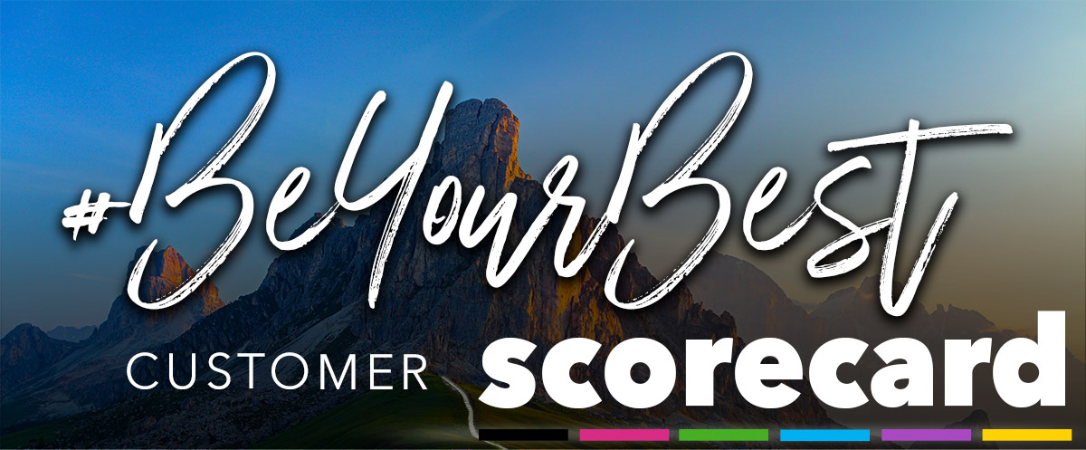 #BeYourBest Customer Scorecard