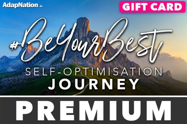 #BeYourBest Self-Optimisation Journey - Premium Gift Card