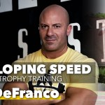 #113: Joe DeFranco – Developing Speed with Hypertrophy Training