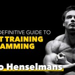 #114: Menno Henselmans' Definitive Guide to Weight Training Programming