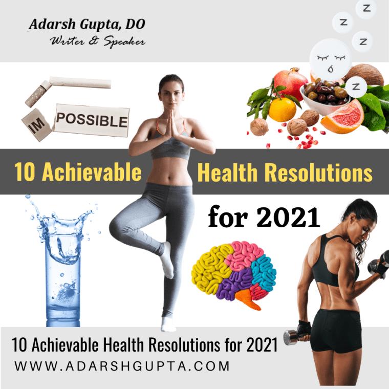 10 Achievable health resolutions for 2021 - adarshgupta.com