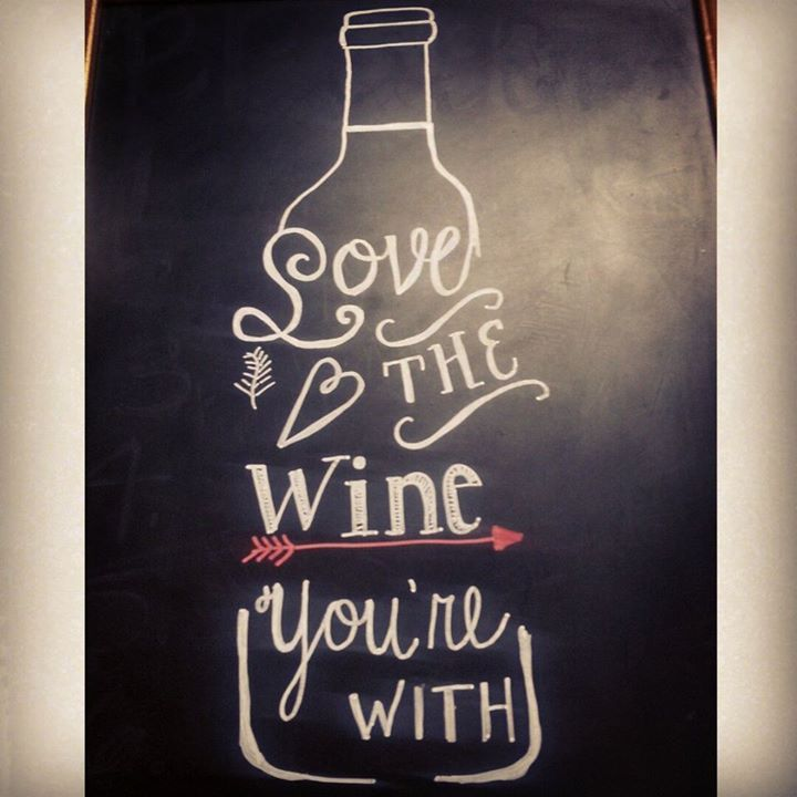 love the wine you're with diy quote chalkboard art