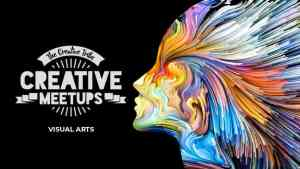 The Creative Tribe's Visual Arts Meetup