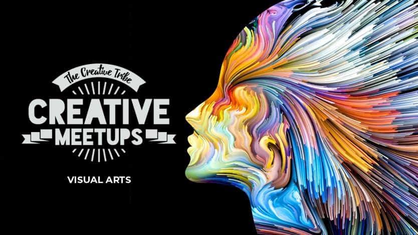 The Creative Tribe's Visual Arts Meetup