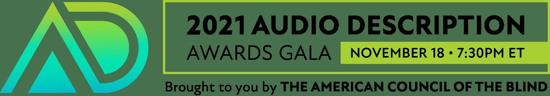 2021 ACB Audio Description Awards Gala