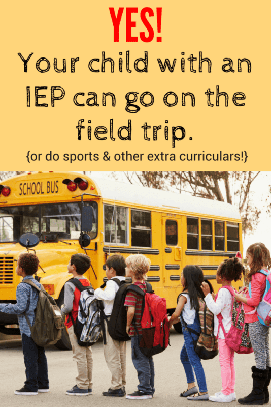 Yes, your child with an IEP can go on the field trip.