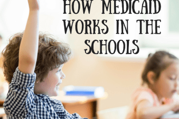 two superintendents explain: understanding how Medicaid works in the schools