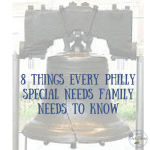 8 things every Philly special needs family needs to know