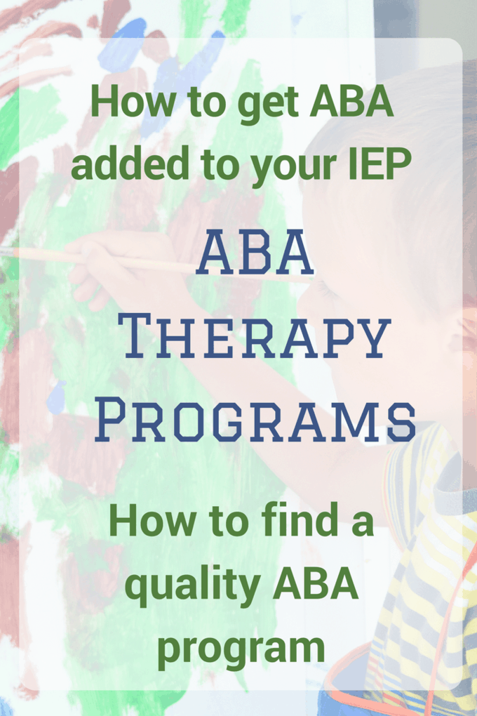 ABA Therapy Programs for kids with autism (and other disabilities!) are very popular. But they are not all created equal. Read how to choose an ABA program and add it to your IEP. #autism #IEP #ABA #behavior #specialed #sensory