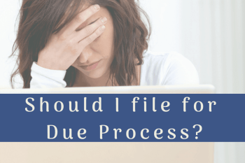 Should I file for Due Process? {items for IEP parents to consider}