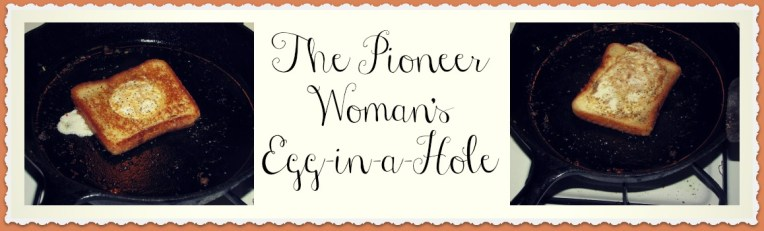 The Pioneer Woman's Egg-in-a-Hole