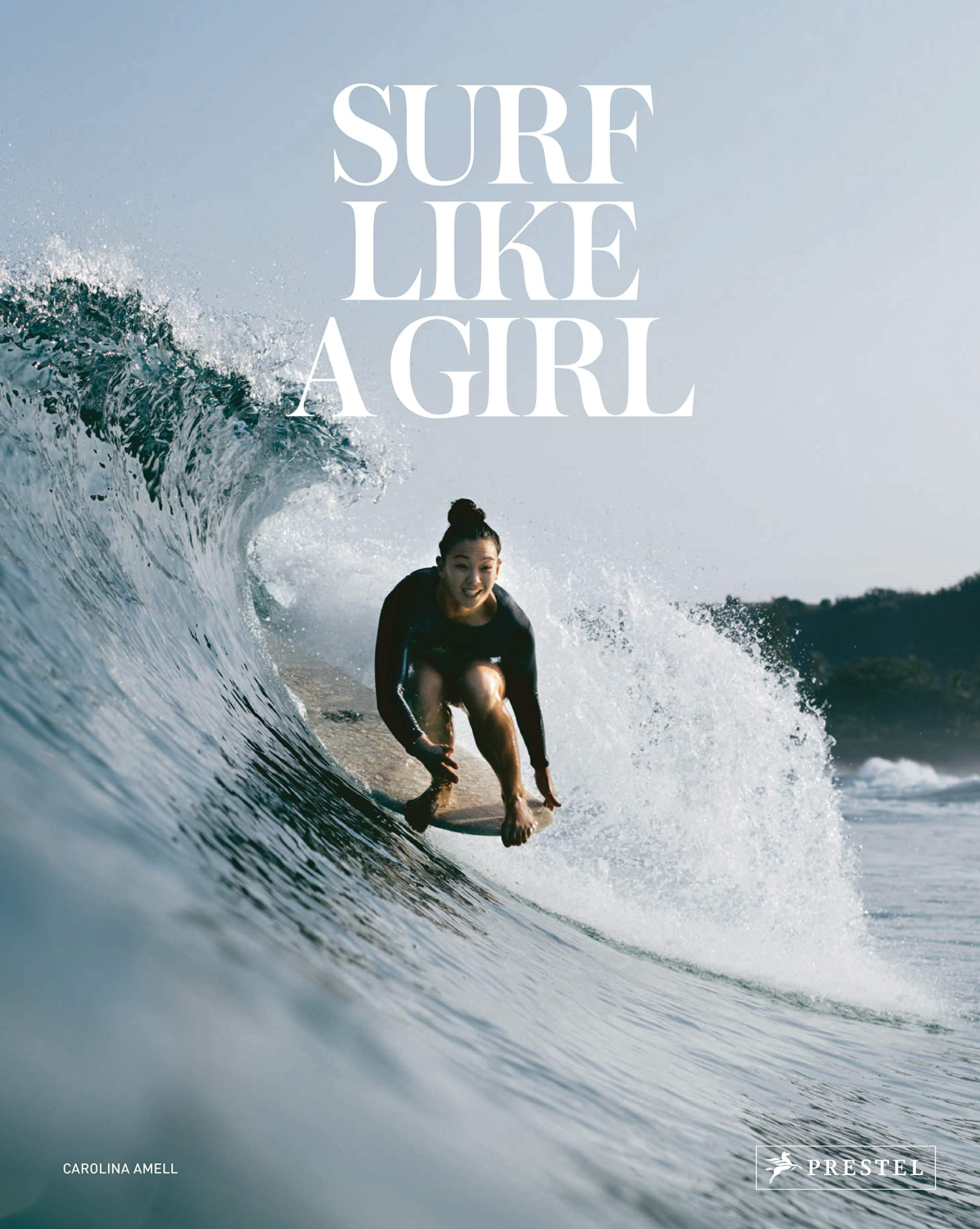 Surf like a girl by carolina amell