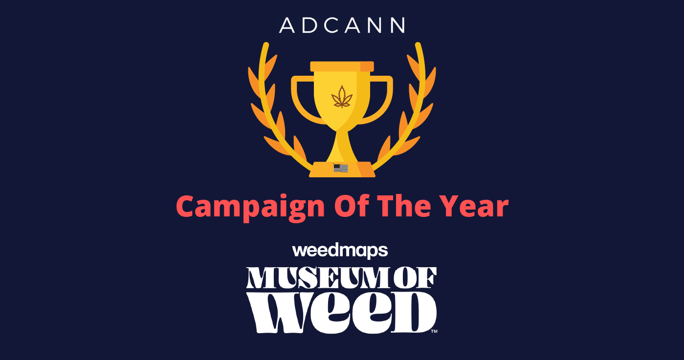 Campaign of the Year Museum of Weed