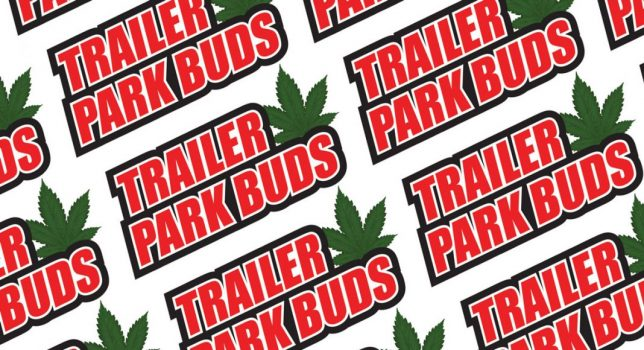 Trailer Park Buds Cannabis