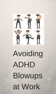 ADHD may make you lose control - even at work.