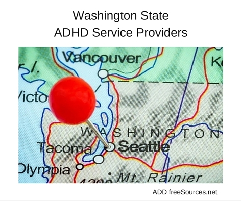 Washington State Adhd Service Providers Add Freesources