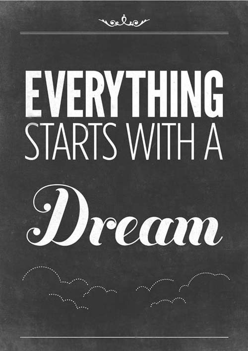 Everything starts with a dream Typography Picture Quote