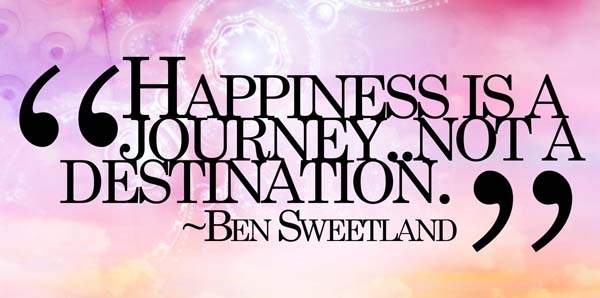 Happiness Journey Picture Quote