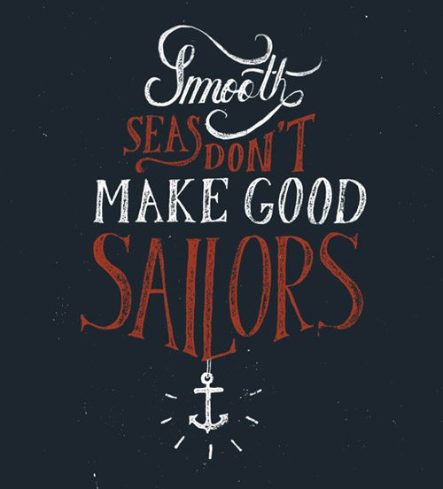 Inspirational Typography Picture Quote Sailor