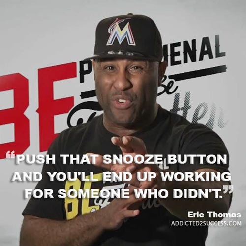 Eric-22  22 Eric Thomas Picture Quotes To Keep Your Motivation At It's Peak Eric 22