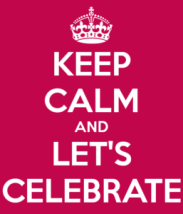 keep-calm-and-let-s-celebrate-1