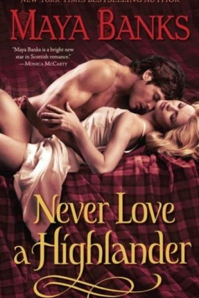 Book Review-Never Love A Highlander