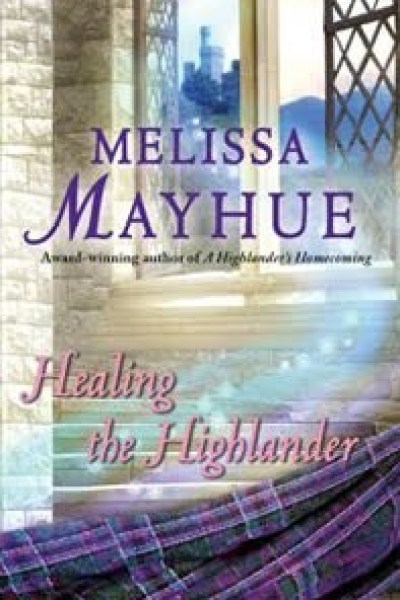 Book Review-Healing the Highlander by Melissa Mayhue