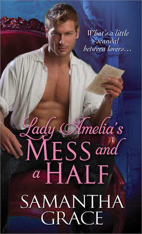 Lady Amelia's Mess and a Half