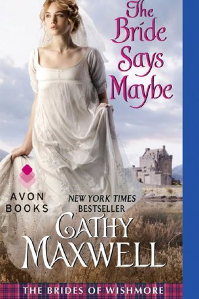 Book Review-The Bride Says Maybe by Cathy Maxwell