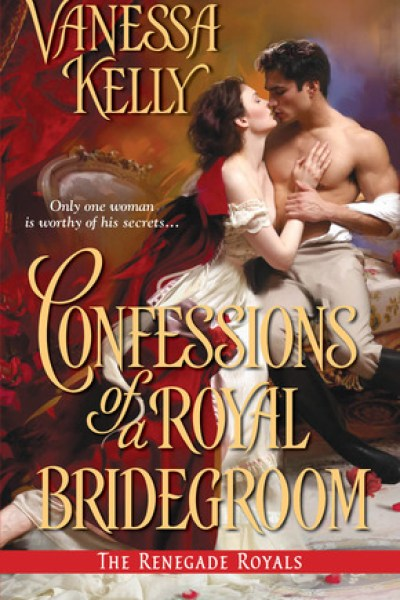 Book Review-Confessions of a Royal Bridegroom by Vanessa Kelly