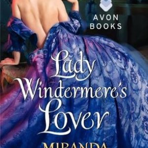 Book Review-Lady Windermere's Lover by Miranda Neville