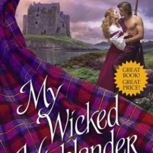 Book Review-My Wicked Highlander