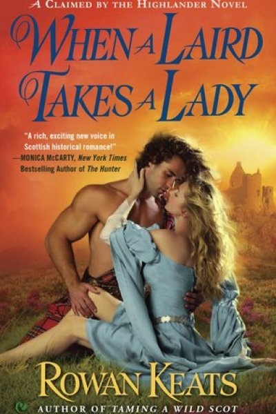 Book Review-When A Laird Takes A Lady by Rowan Keats