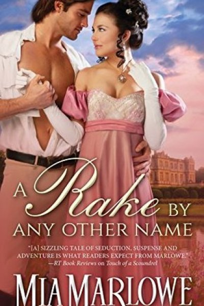 Book Review-A Rake By Any Other Name by Mia Marlowe