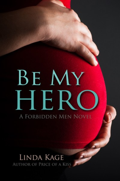 Book Review-Be My Hero by Linda Kage