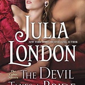 Audio Book Review-The Devil Takes A Bride by Julia London