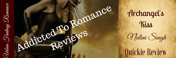 Quickie Review-Archangel's Kiss