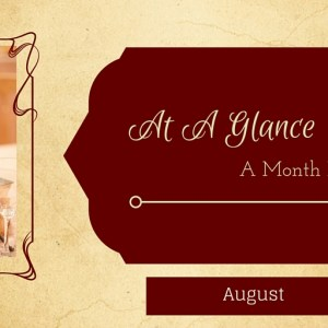 At A Glance: Month of August