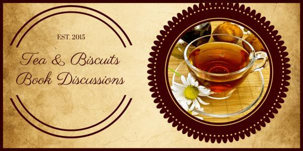 Tea & BiscuitsBook Discussion